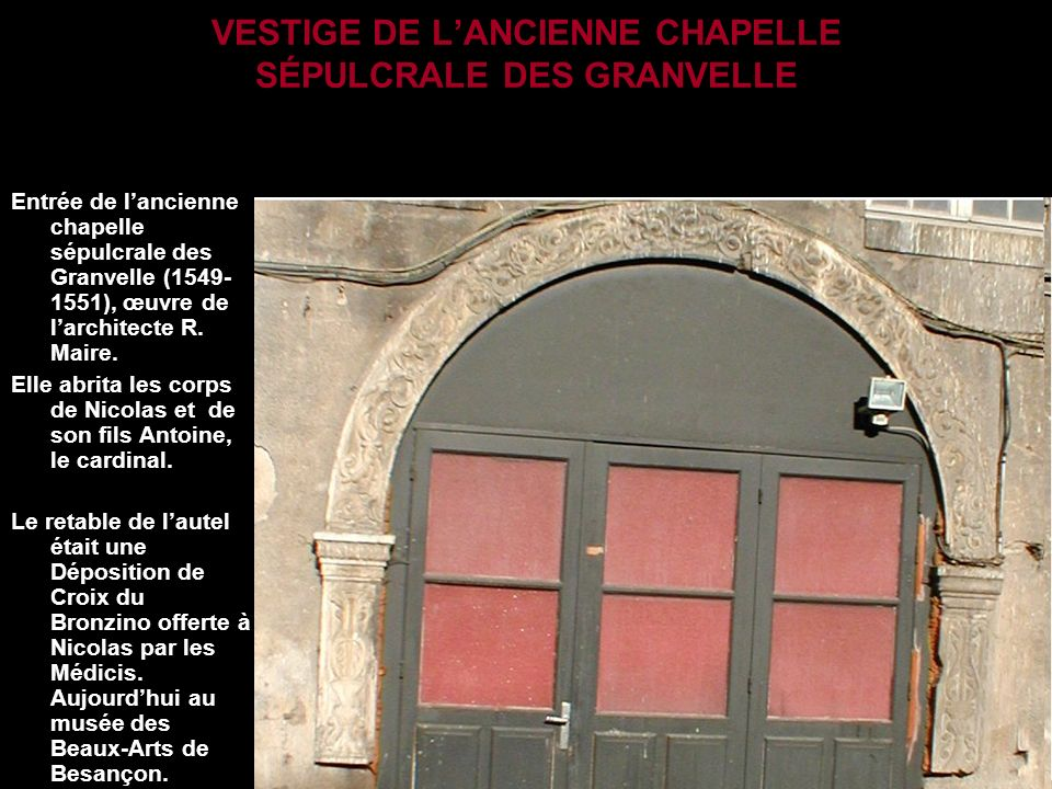 VESTIGE DE L'ANCIENNE CHAPELLE SÉPULCRALE DES GRANVELLE