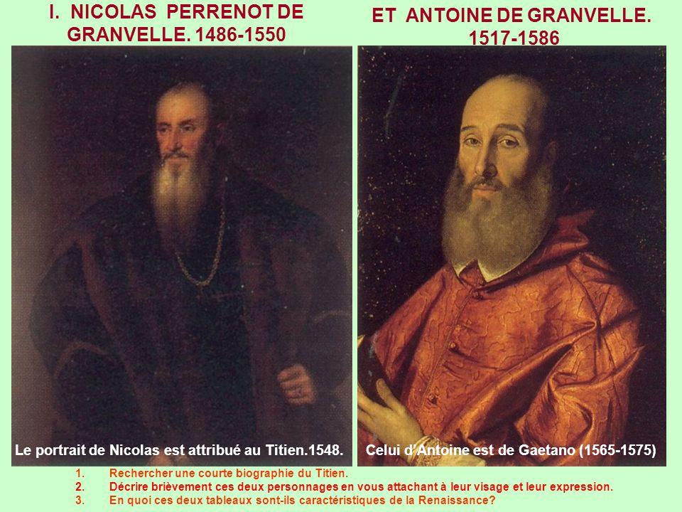 I. NICOLAS PERRENOT DE GRANVELLE. 1486-1550