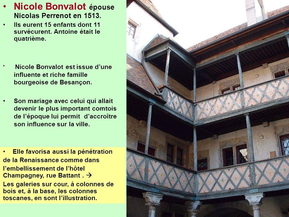 Nicole Bonvalot épouse Nicolas Perrenot en 1513.