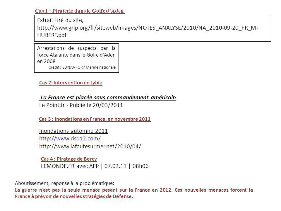La France est placée sous commandement américain