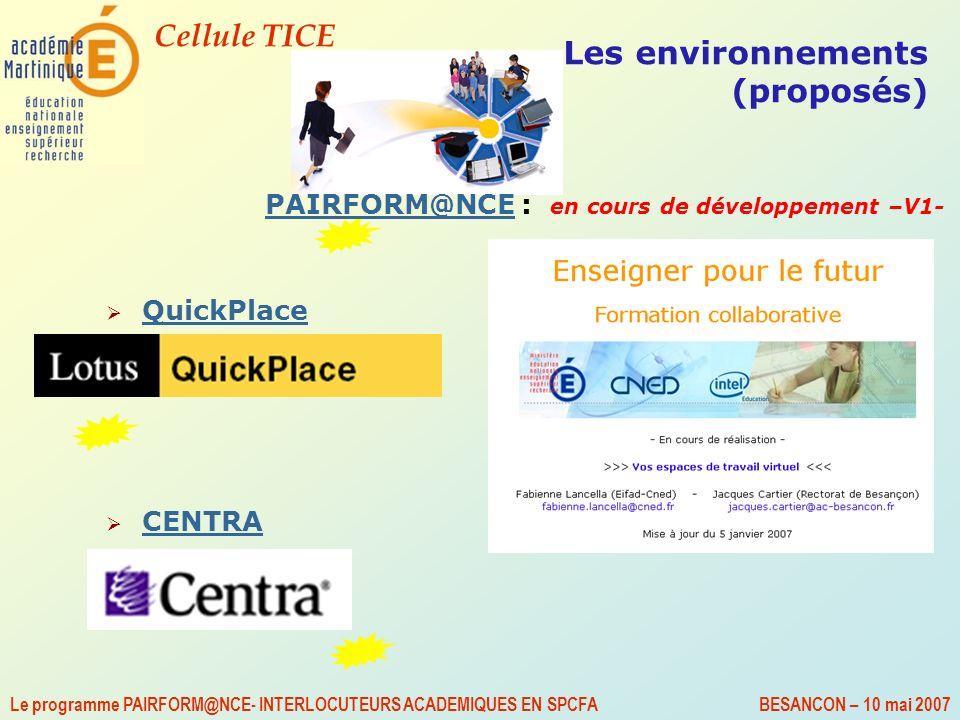 Les environnements (proposés)