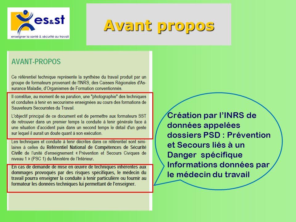 Avant propos Création par l'INRS de données appelées dossiers PSD : Prévention et Secours liés à un Danger spécifique.
