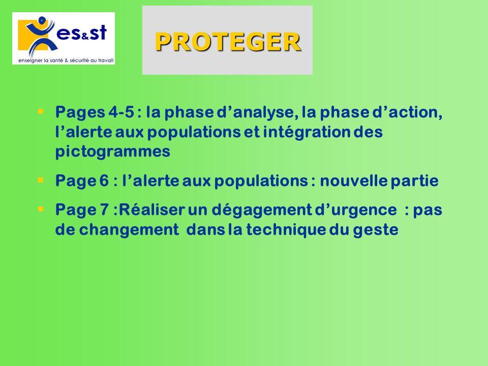 PROTEGER Pages 4-5 : la phase d'analyse, la phase d'action, l'alerte aux populations et intégration des pictogrammes.