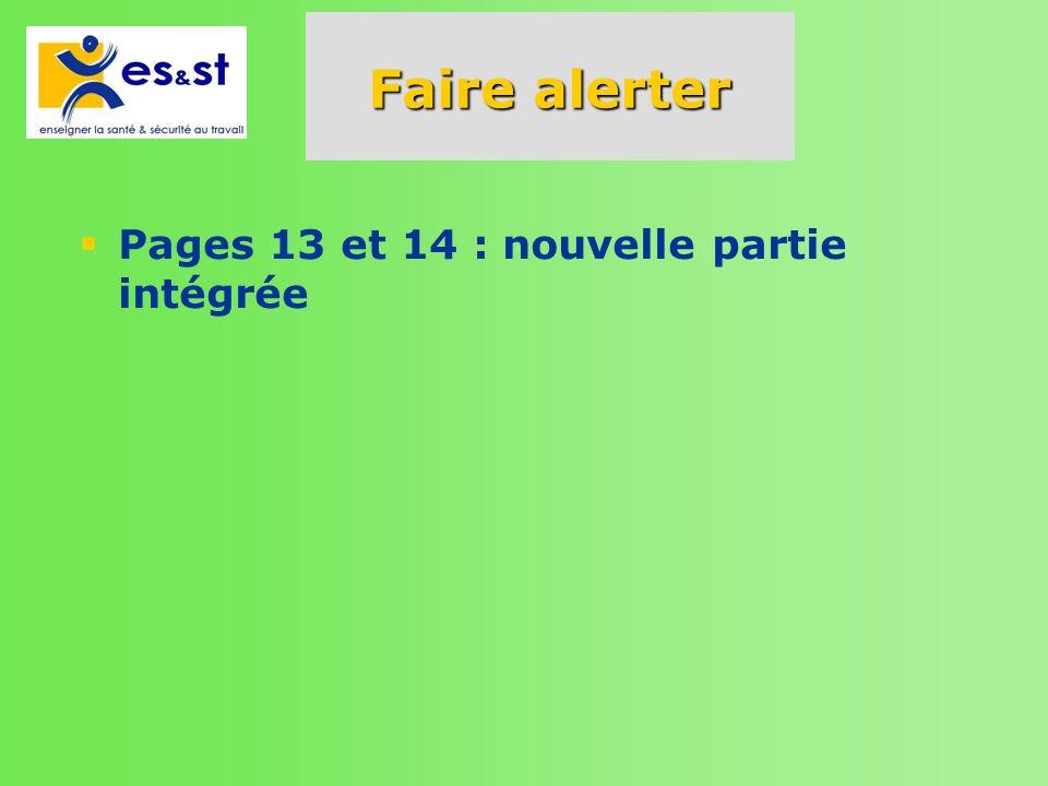 Faire alerter Pages 13 et 14 : nouvelle partie intégrée