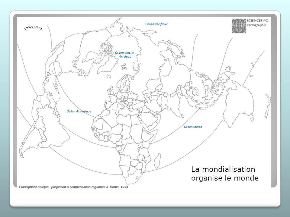 La mondialisation organise le monde