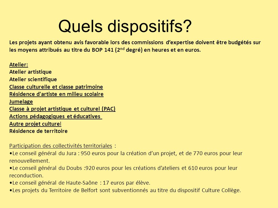 Quels dispositifs