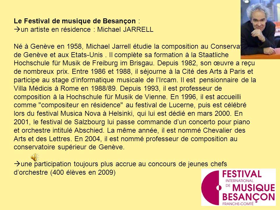 Le Festival de musique de Besançon :