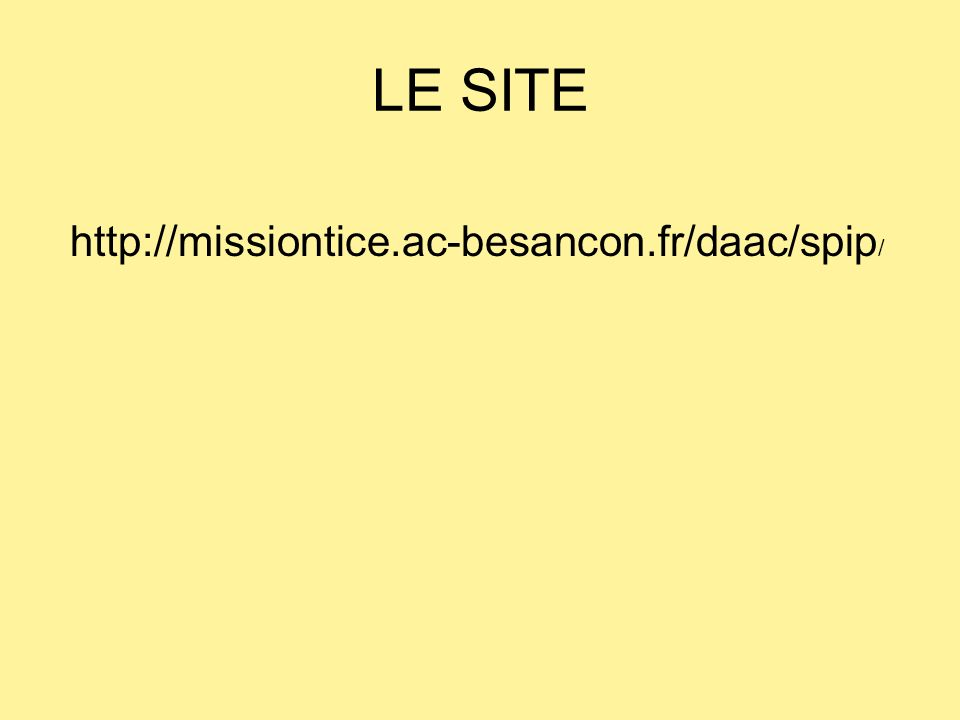 LE SITE http://missiontice.ac-besancon.fr/daac/spip/