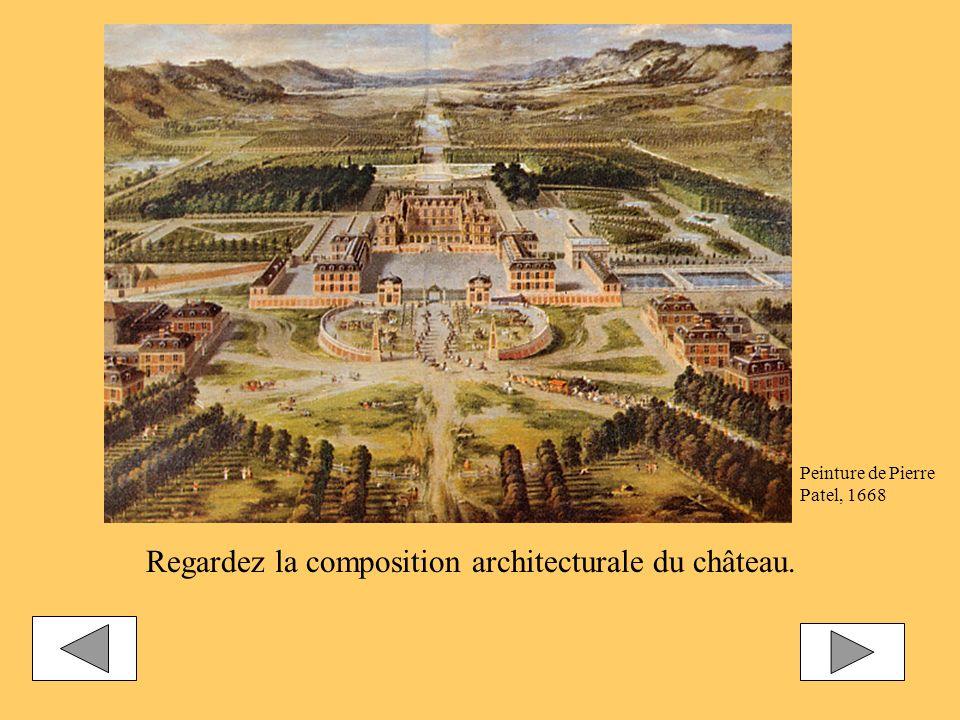 Regardez la composition architecturale du château.
