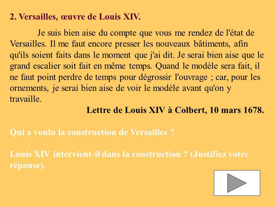 2. Versailles, œuvre de Louis XIV.