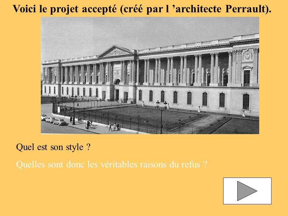 Voici le projet accepté (créé par l 'architecte Perrault).