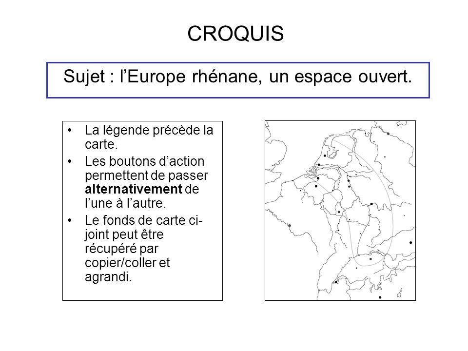 Sujet : l'Europe rhénane, un espace ouvert.