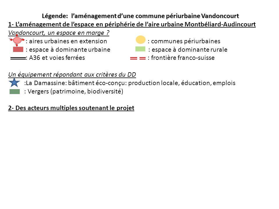 Légende: l'aménagement d'une commune périurbaine Vandoncourt