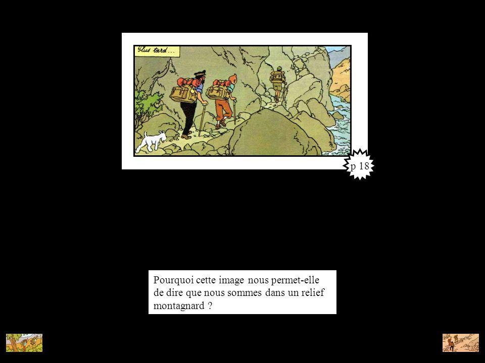 p 18 Pourquoi cette image nous permet-elle de dire que nous sommes dans un relief montagnard