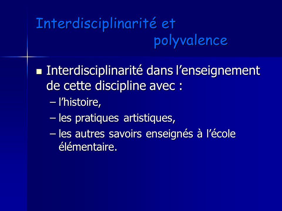 Interdisciplinarité et polyvalence