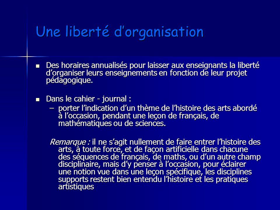 Une liberté d'organisation