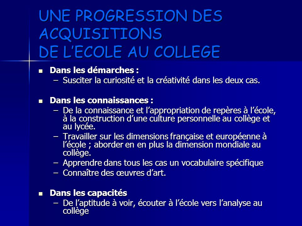 UNE PROGRESSION DES ACQUISITIONS DE L'ECOLE AU COLLEGE