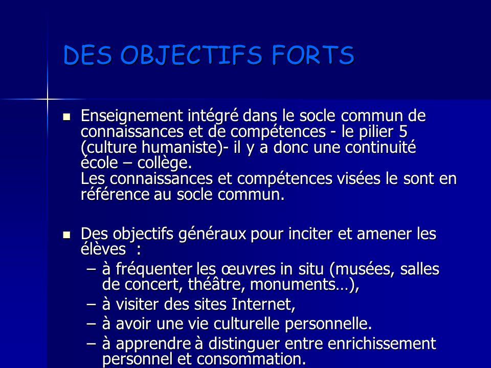 DES OBJECTIFS FORTS