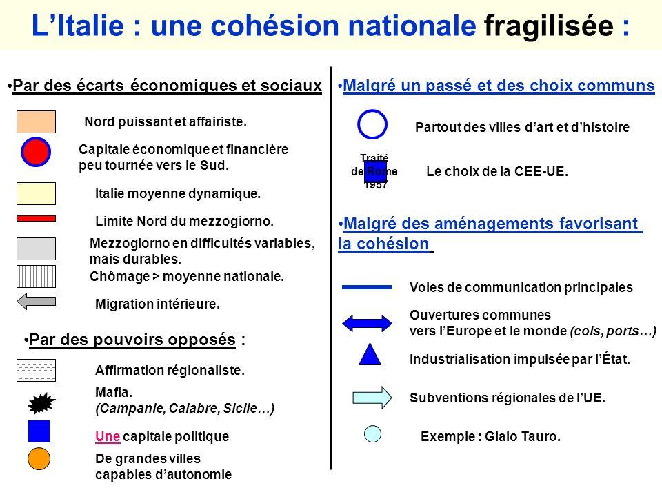 L'Italie : une cohésion nationale fragilisée :