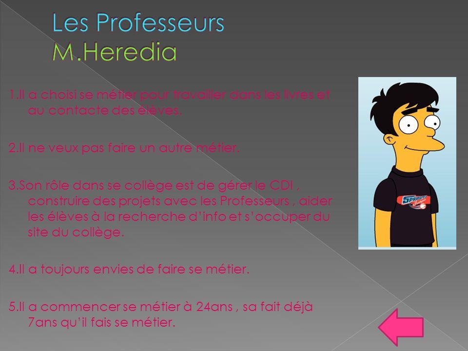 Les Professeurs M.Heredia