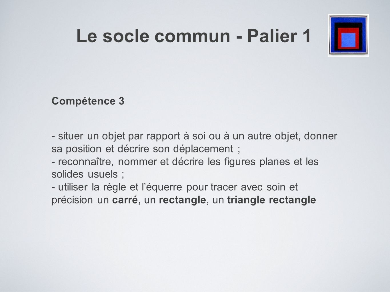 Le socle commun - Palier 1