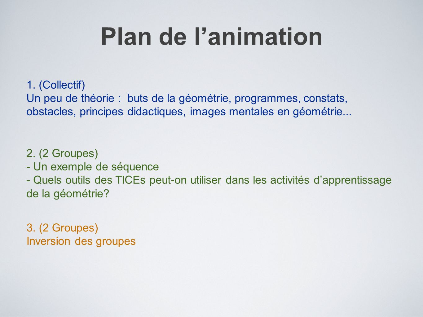 Plan de l'animation