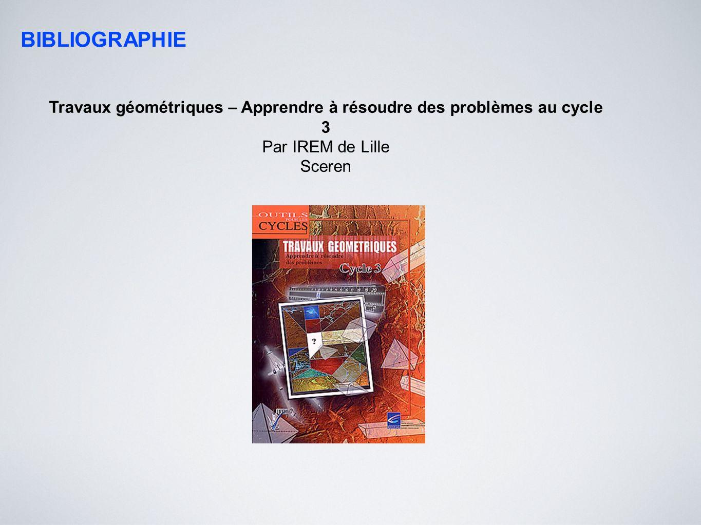 Travaux géométriques – Apprendre à résoudre des problèmes au cycle 3
