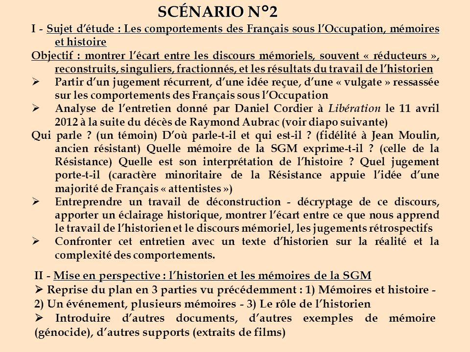 SCÉNARIO N°2 I - Sujet d'étude : Les comportements des Français sous l'Occupation, mémoires et histoire.