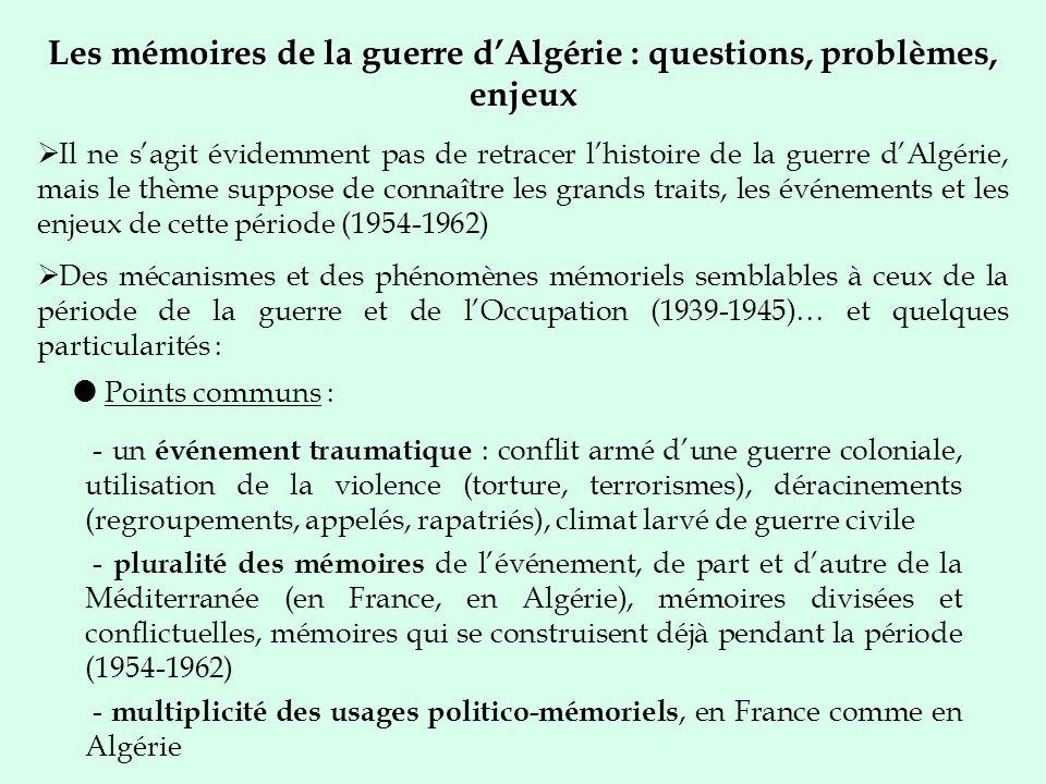 Les mémoires de la guerre d'Algérie : questions, problèmes, enjeux