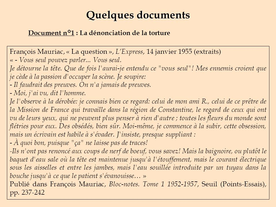 Quelques documents Document n°1 : La dénonciation de la torture