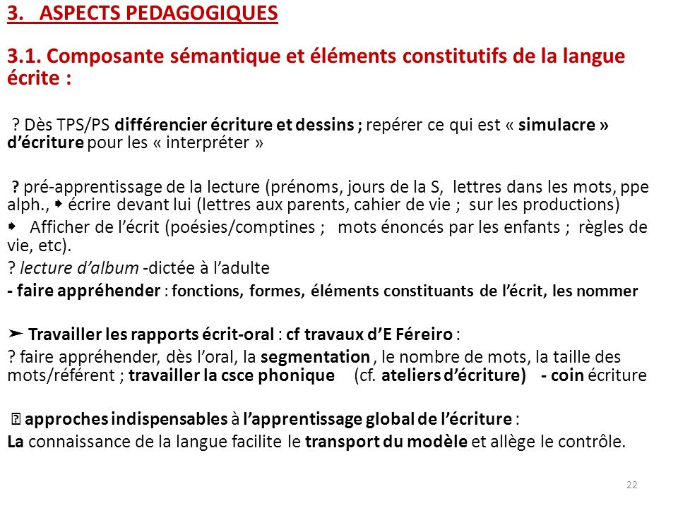 3. ASPECTS PEDAGOGIQUES 3.1. Composante sémantique et éléments constitutifs de la langue écrite :