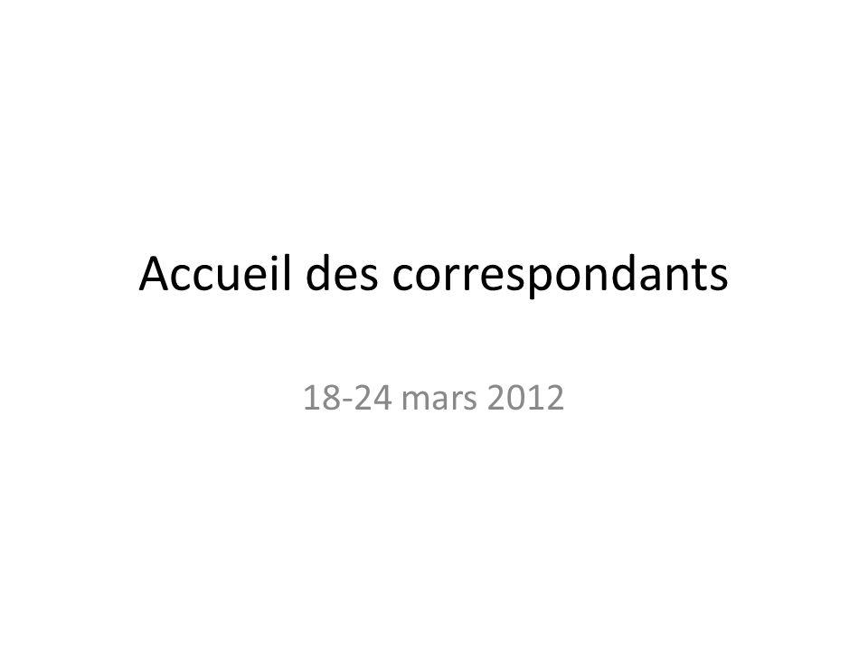 Accueil des correspondants