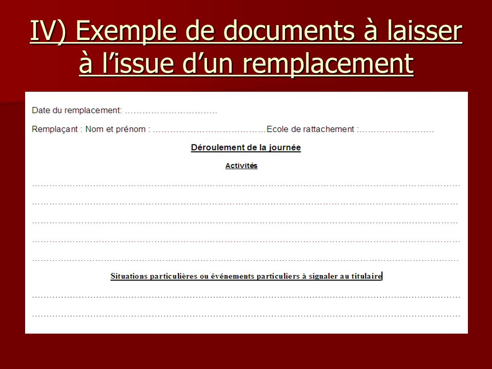 IV) Exemple de documents à laisser à l'issue d'un remplacement