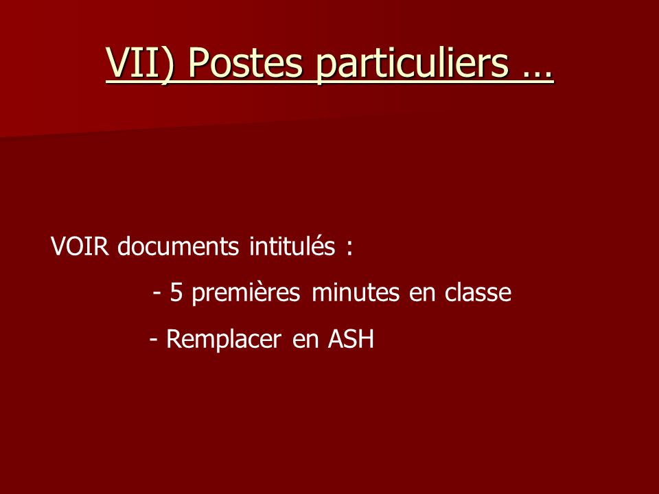 VII) Postes particuliers …
