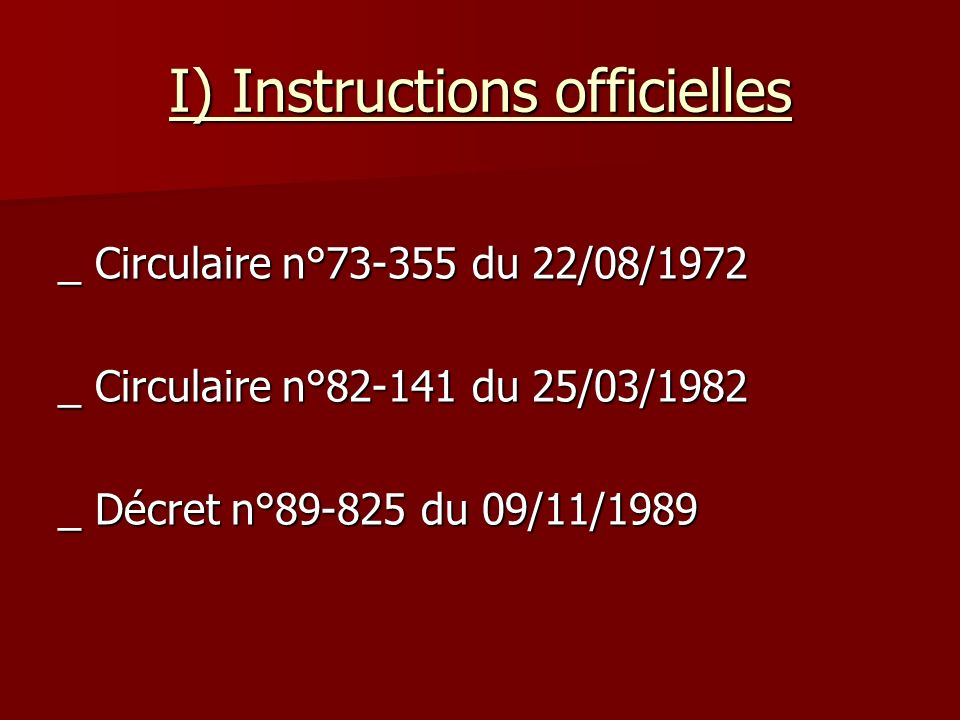 I) Instructions officielles
