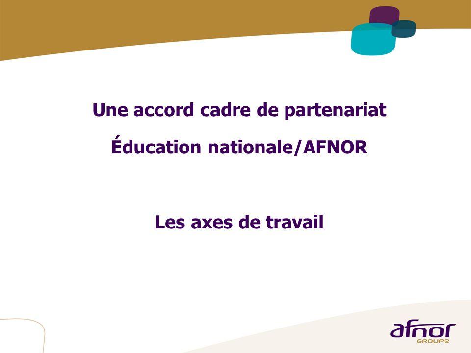 Une accord cadre de partenariat Éducation nationale/AFNOR