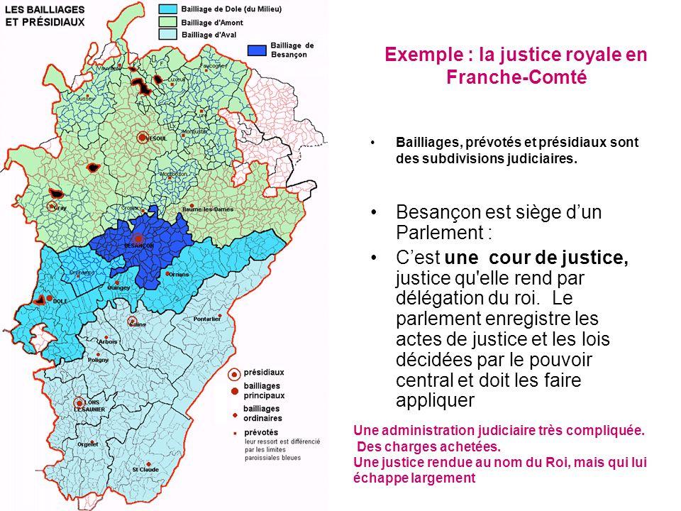 Exemple : la justice royale en Franche-Comté