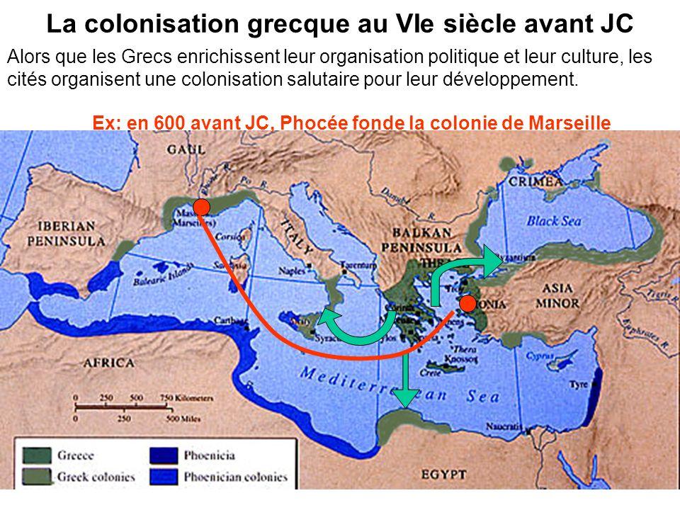 La colonisation grecque au VIe siècle avant JC