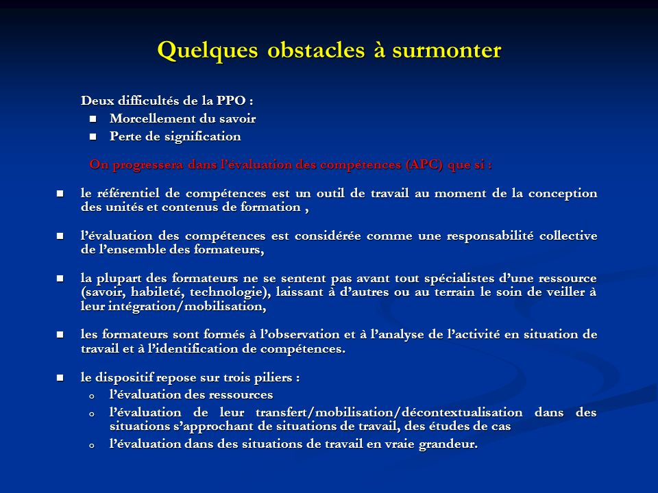 Quelques obstacles à surmonter