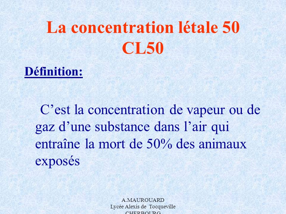 La concentration létale 50 CL50