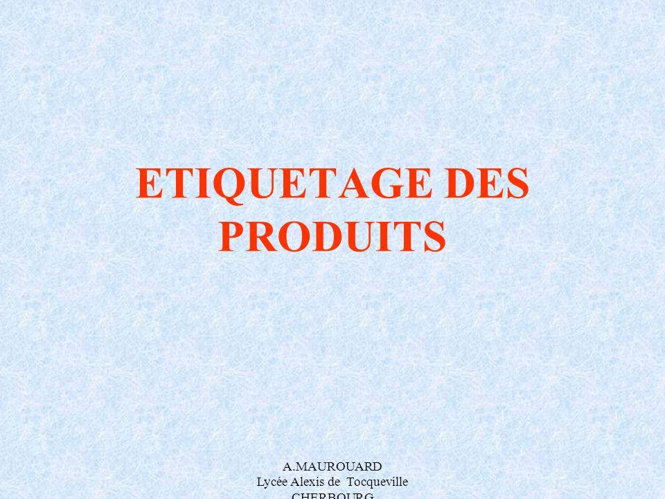 ETIQUETAGE DES PRODUITS