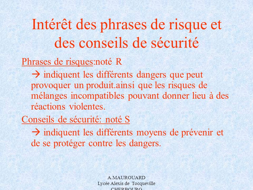 Intérêt des phrases de risque et des conseils de sécurité