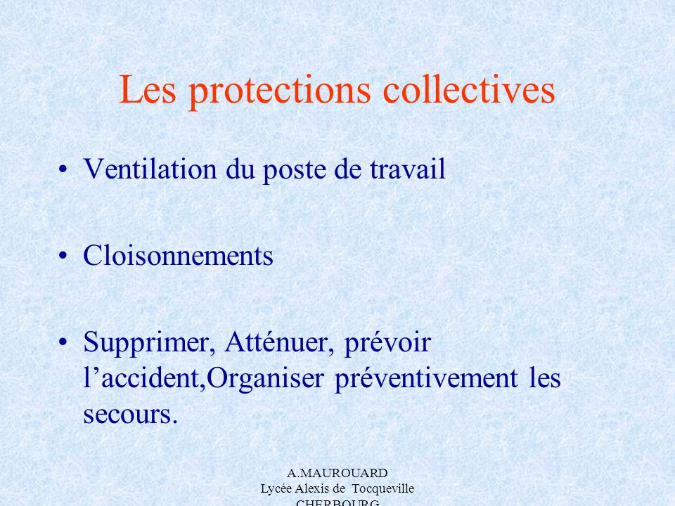 Les protections collectives