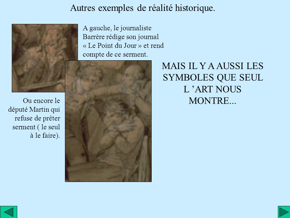 Autres exemples de réalité historique.