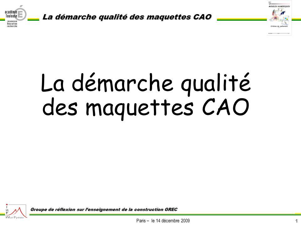 La démarche qualité des maquettes CAO