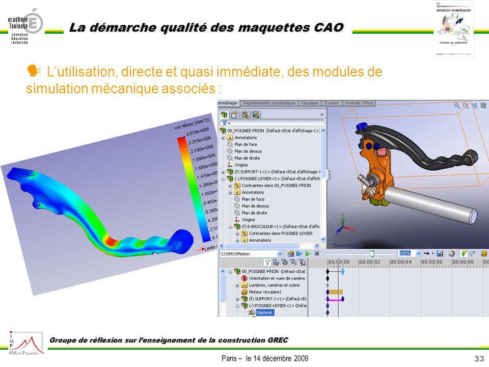  L'utilisation, directe et quasi immédiate, des modules de simulation mécanique associés :