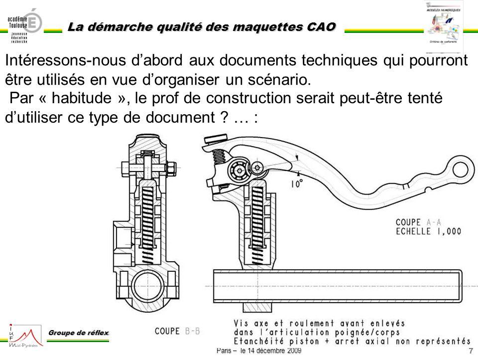 Intéressons-nous d'abord aux documents techniques qui pourront être utilisés en vue d'organiser un scénario.
