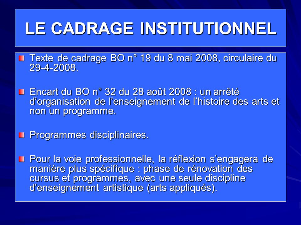LE CADRAGE INSTITUTIONNEL
