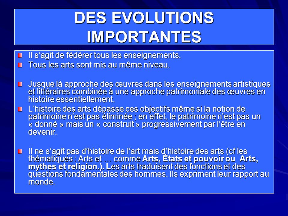 DES EVOLUTIONS IMPORTANTES