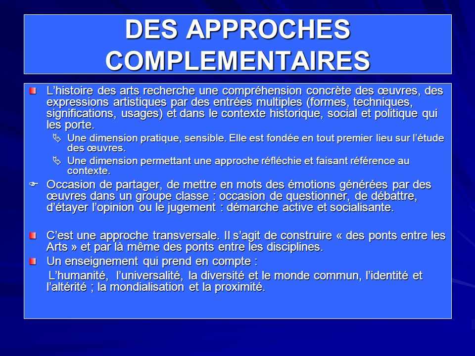 DES APPROCHES COMPLEMENTAIRES